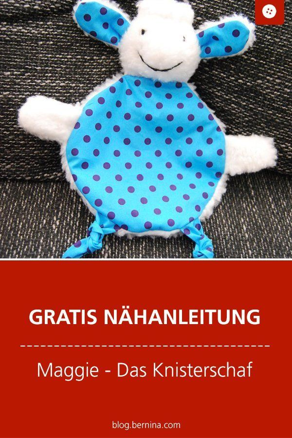 Free Sewing Instructions: Maggie the Crackling Sewing Toy for the Baby ...