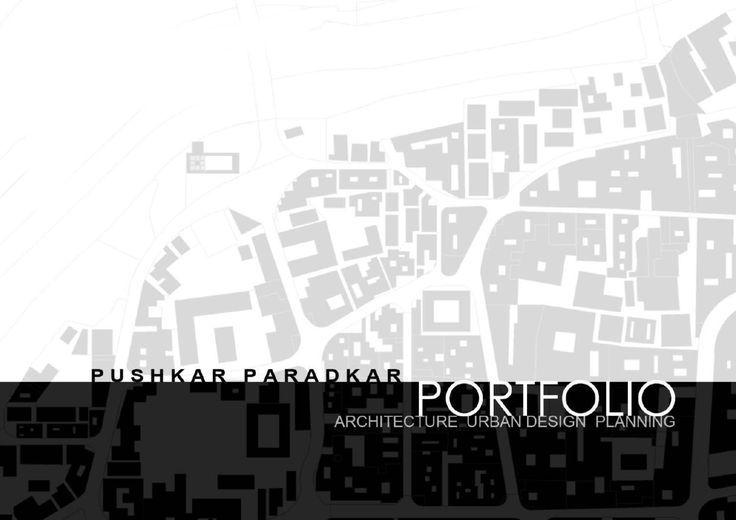 Architecture, Urban Design, Urban Planning Portfolio by Pushkar ...