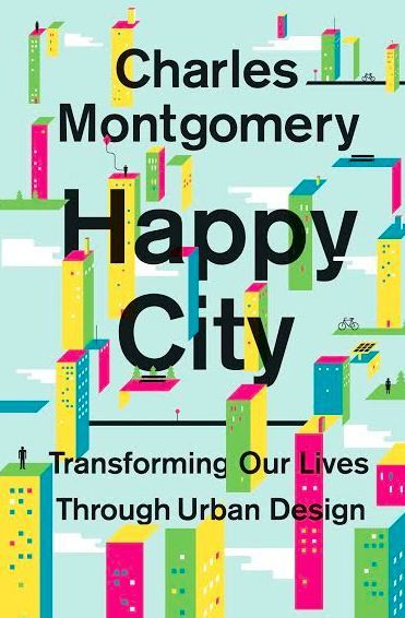 Urban planning book - on the theory that good urban design leads to happier resi...