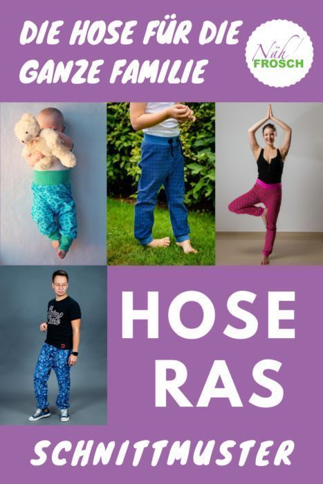 The fast-to-sew trousers RAS by Nähfrosch. Now for the whole family! ...